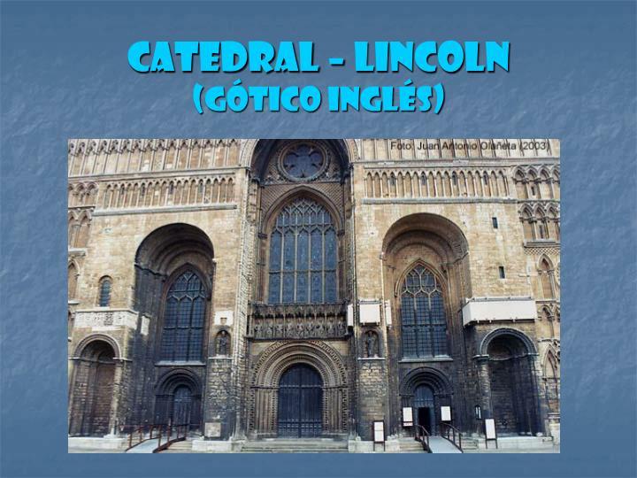 Catedral – Lincoln