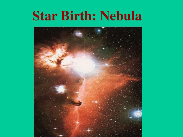 Star Birth: Nebula