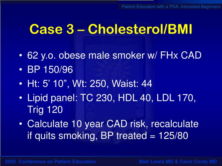 Case 3 – Cholesterol/BMI