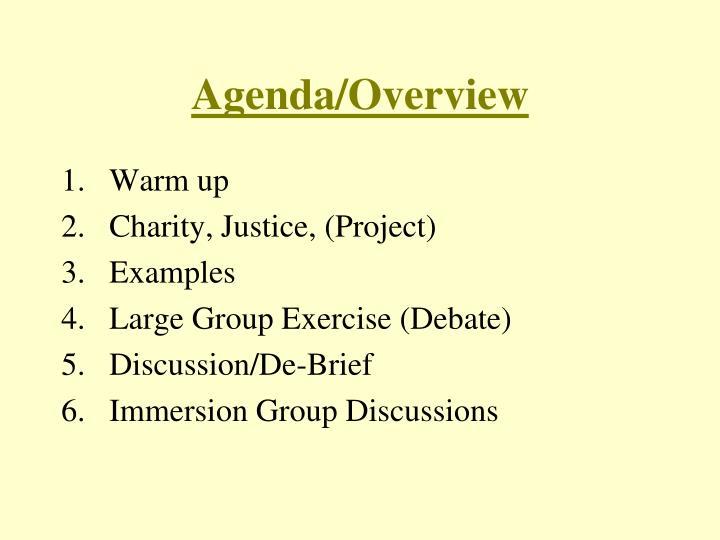 Agenda/Overview