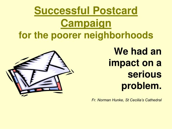 Successful Postcard Campaign