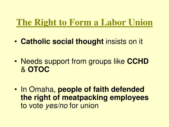 The Right to Form a Labor Union