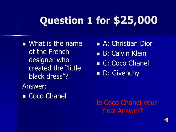 Question 1 for 25 000