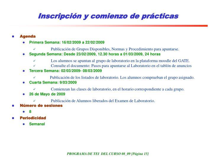 Inscripción y comienzo de prácticas