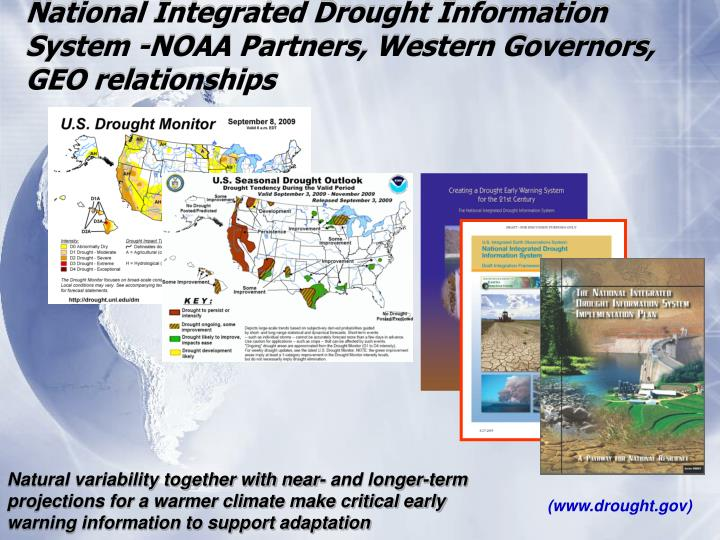 National Integrated Drought Information System -NOAA Partners, Western Governors, GEO relationships
