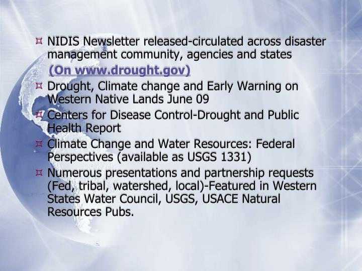 NIDIS Newsletter released-circulated across disaster management community, agencies and states