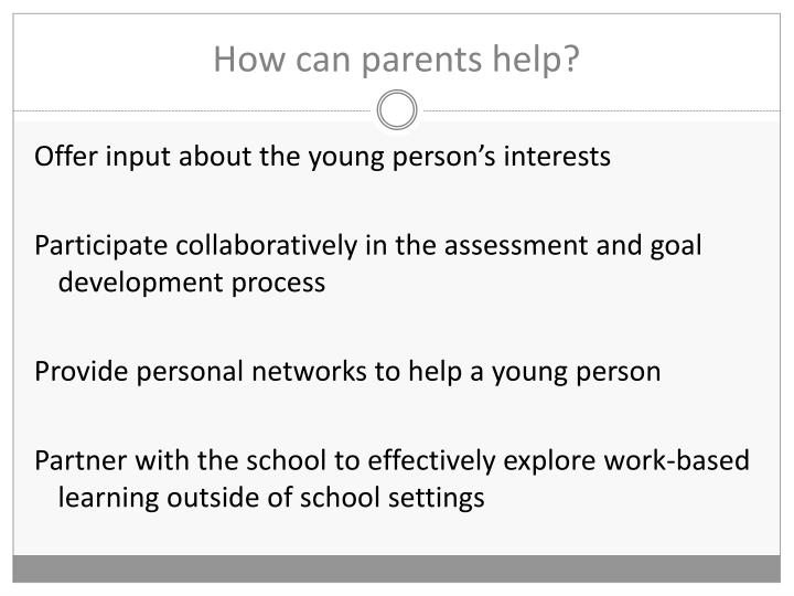 How can parents help?