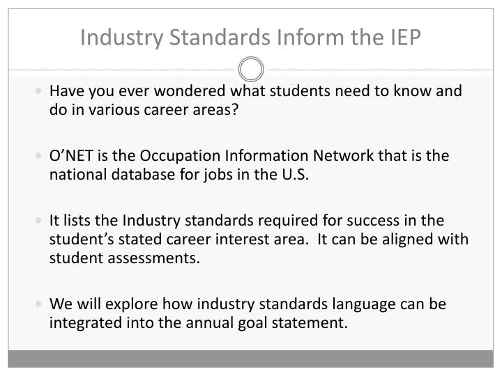 Industry Standards Inform the IEP
