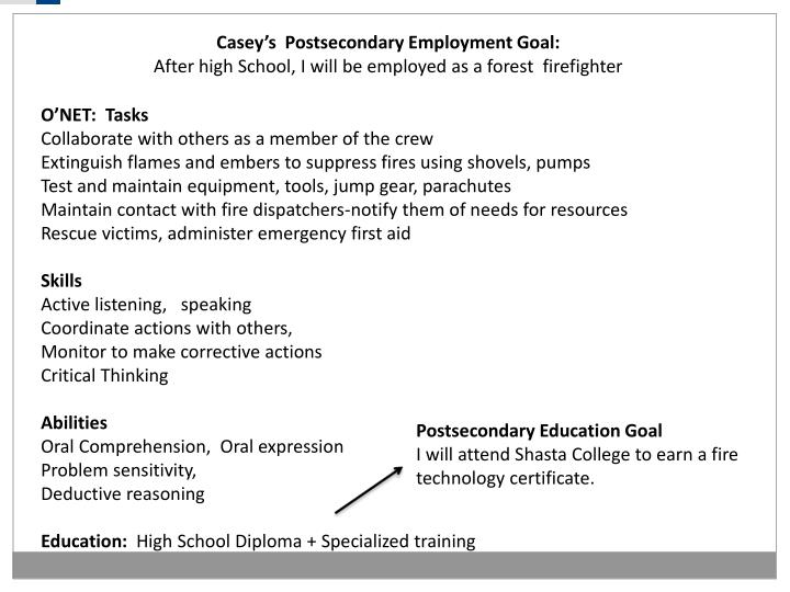 Casey's  Postsecondary Employment Goal: