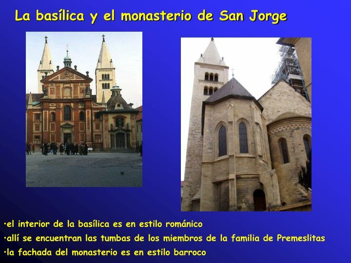 La basílica y el monasterio de San Jorge