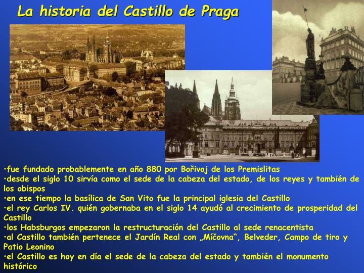 La historia del Castillo de Praga