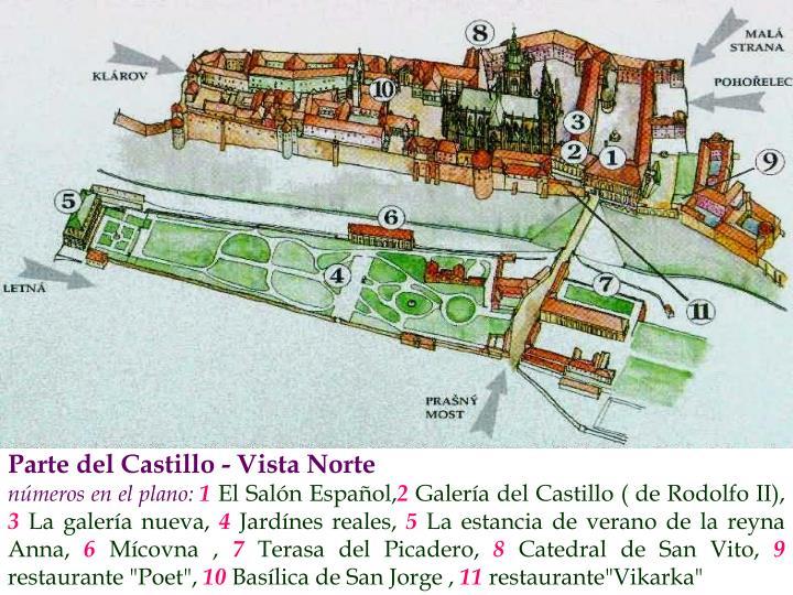 Parte del Castillo - Vista Norte