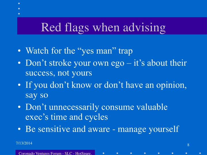 Red flags when advising