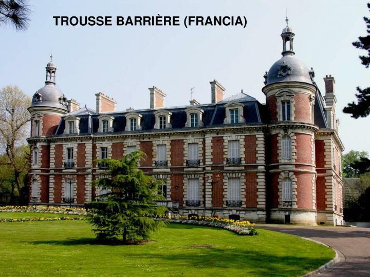 TROUSSE BARRIÈRE (FRANCIA)