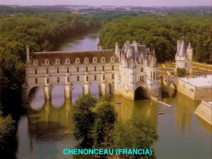 CHENONCEAU (FRANCIA)