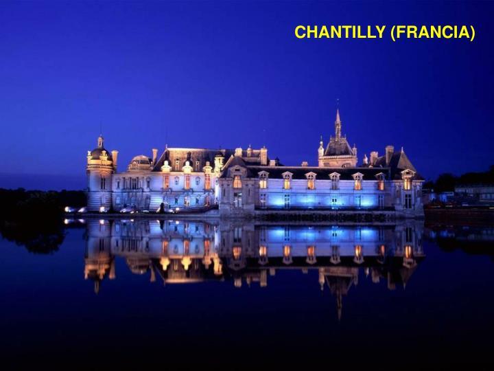 CHANTILLY (FRANCIA)