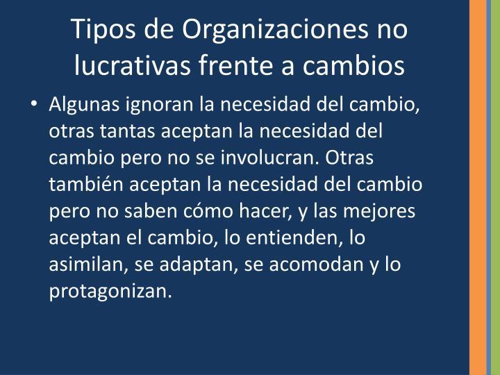 Tipos de Organizaciones no lucrativas frente a cambios
