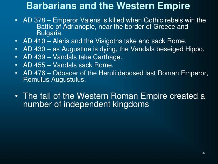 Barbarians and the Western Empire