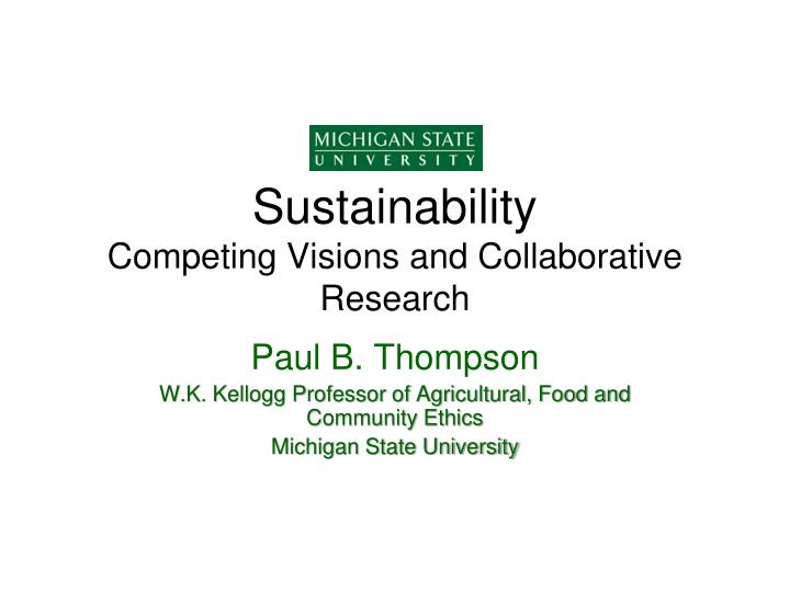 sustainability competing visions and collaborative research