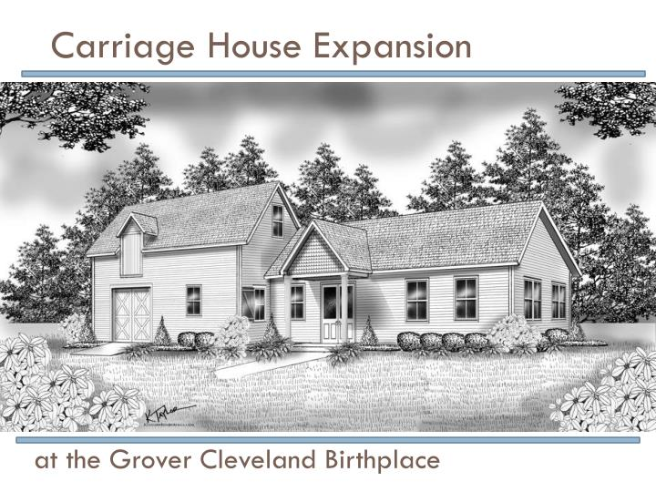 Carriage House Expansion