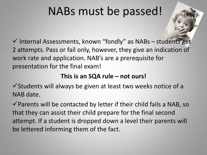 NABs must be passed!