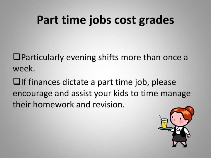 Part time jobs cost grades