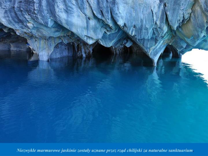 Niezwykłe marmurowe jaskinie zostały uznane przez rząd chilijski za naturalne sanktuarium