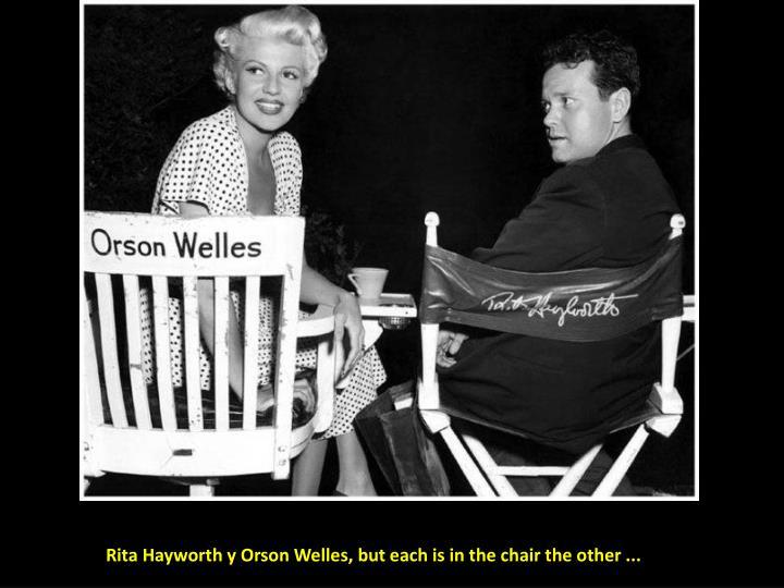 Rita Hayworth y Orson Welles,