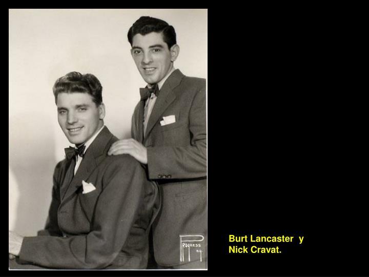 Burt Lancaster  y Nick Cravat.