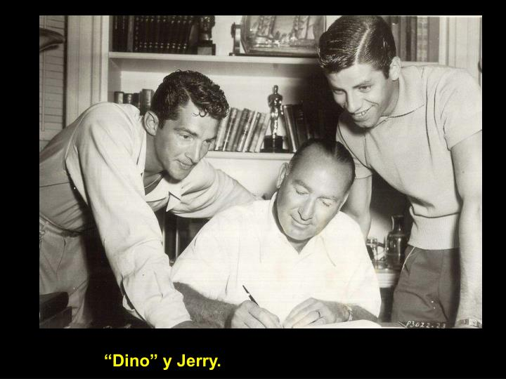 """Dino"" y Jerry."