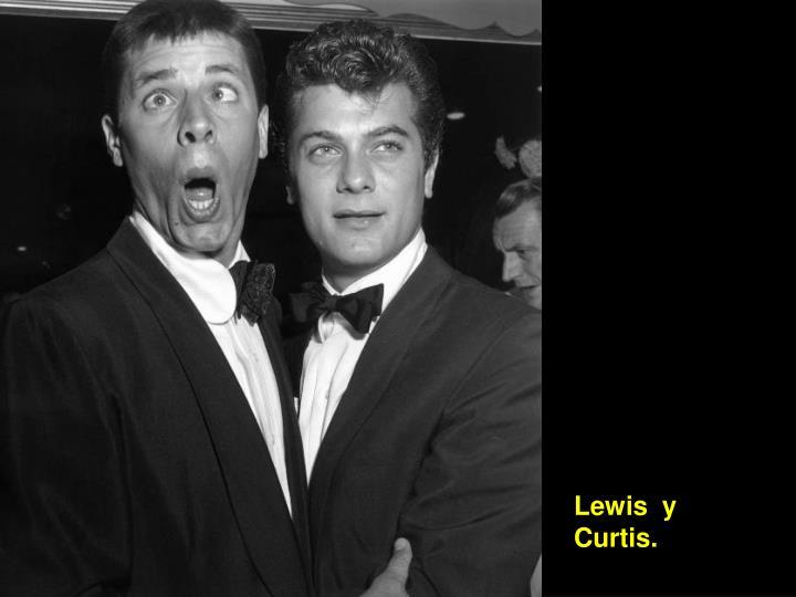 Lewis  y Curtis.
