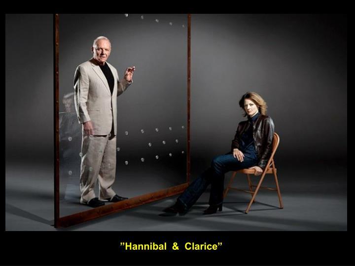 """Hannibal  &  Clarice"""