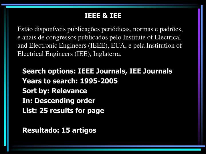 IEEE & IEE