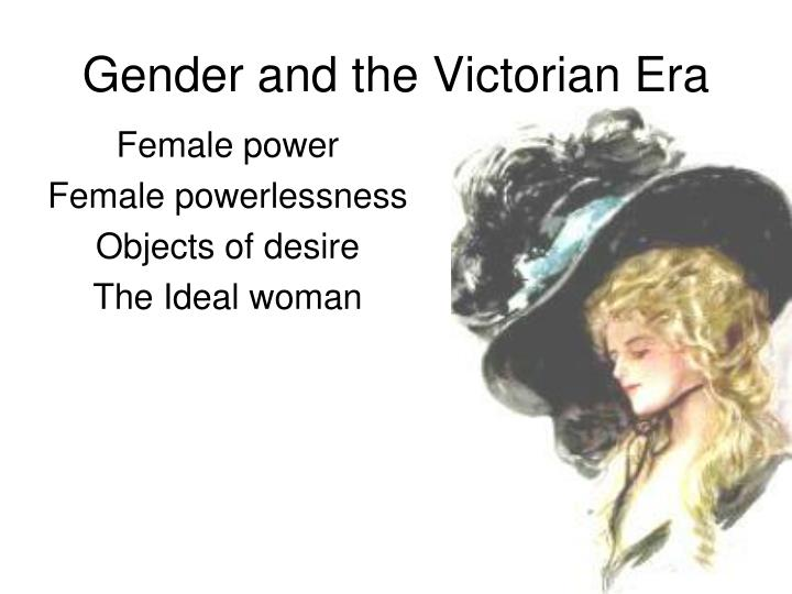 gender roles in victorian literature On the surface it appears that the amahaggar population is centered on the  power of the females, however, this generality does not accurately.