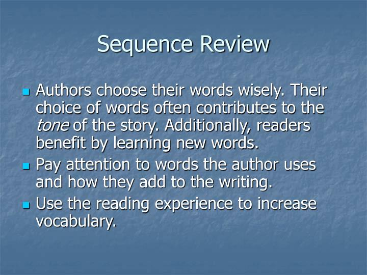 Sequence Review