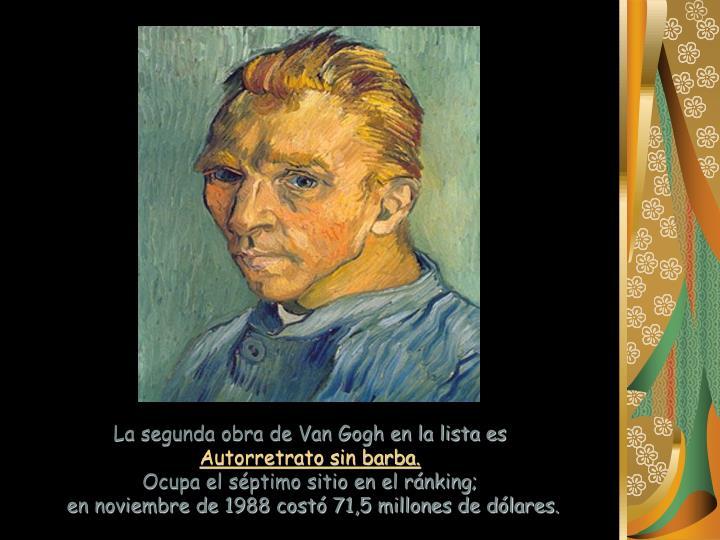 La segunda obra de Van Gogh en la lista es
