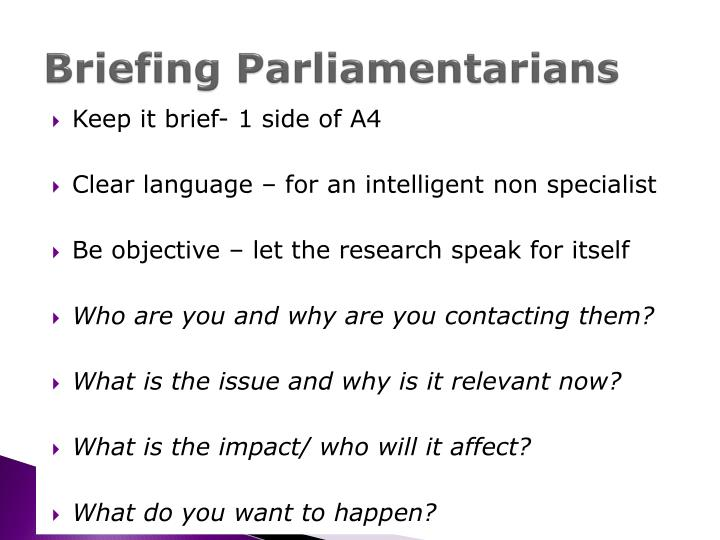 Briefing Parliamentarians