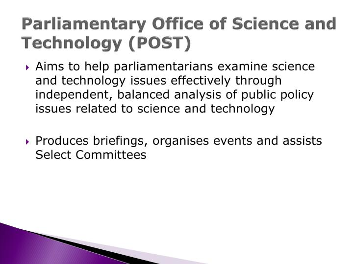 Parliamentary Office of Science and Technology (POST)