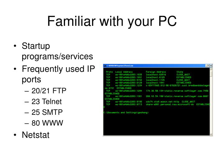 Familiar with your PC