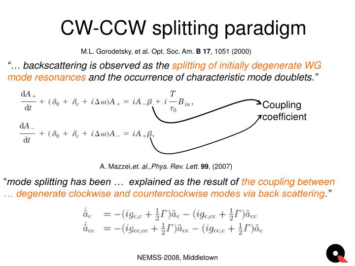 CW-CCW splitting paradigm