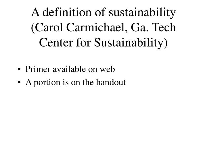 A definition of sustainability