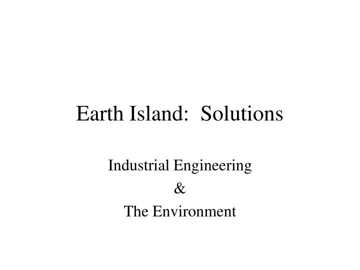 Earth island solutions