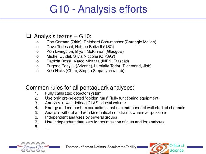 G10 - Analysis efforts