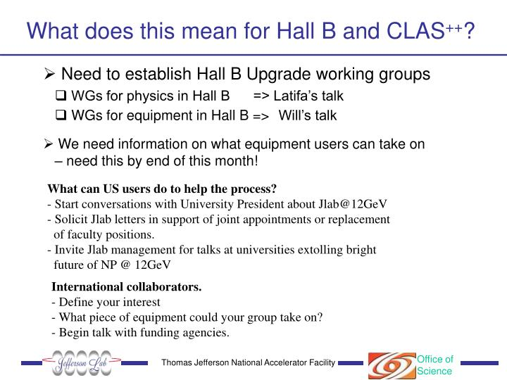 What does this mean for Hall B and CLAS