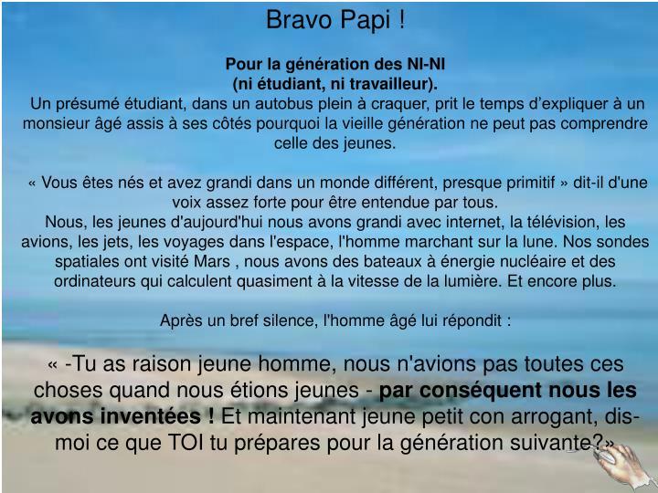 Bravo Papi !