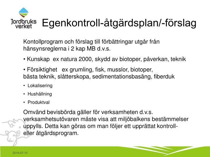 Egenkontroll-åtgärdsplan/-förslag