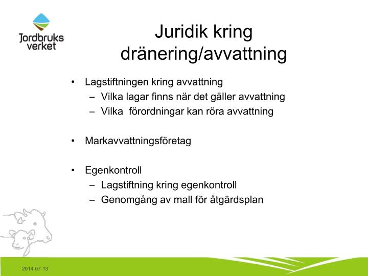 Juridik kring dränering/avvattning