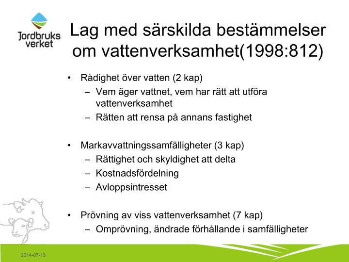 Lag med särskilda bestämmelser om vattenverksamhet(1998:812)