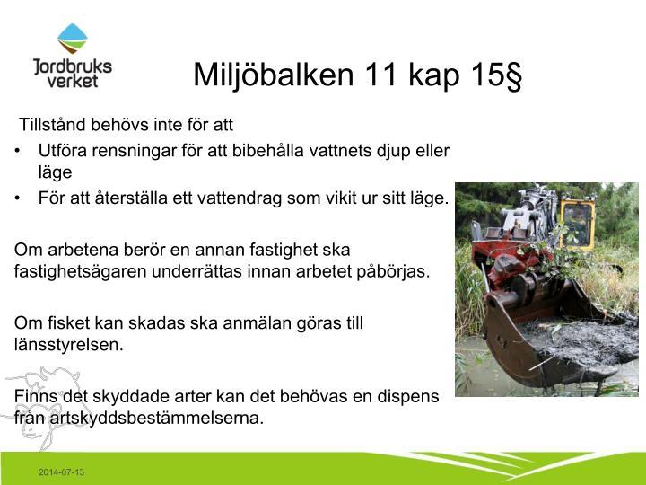 Miljöbalken 11 kap 15§