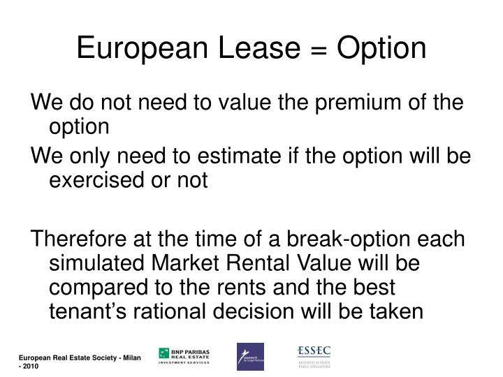 European Lease = Option